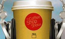 Eavesdrop: The Coffee Shop Show
